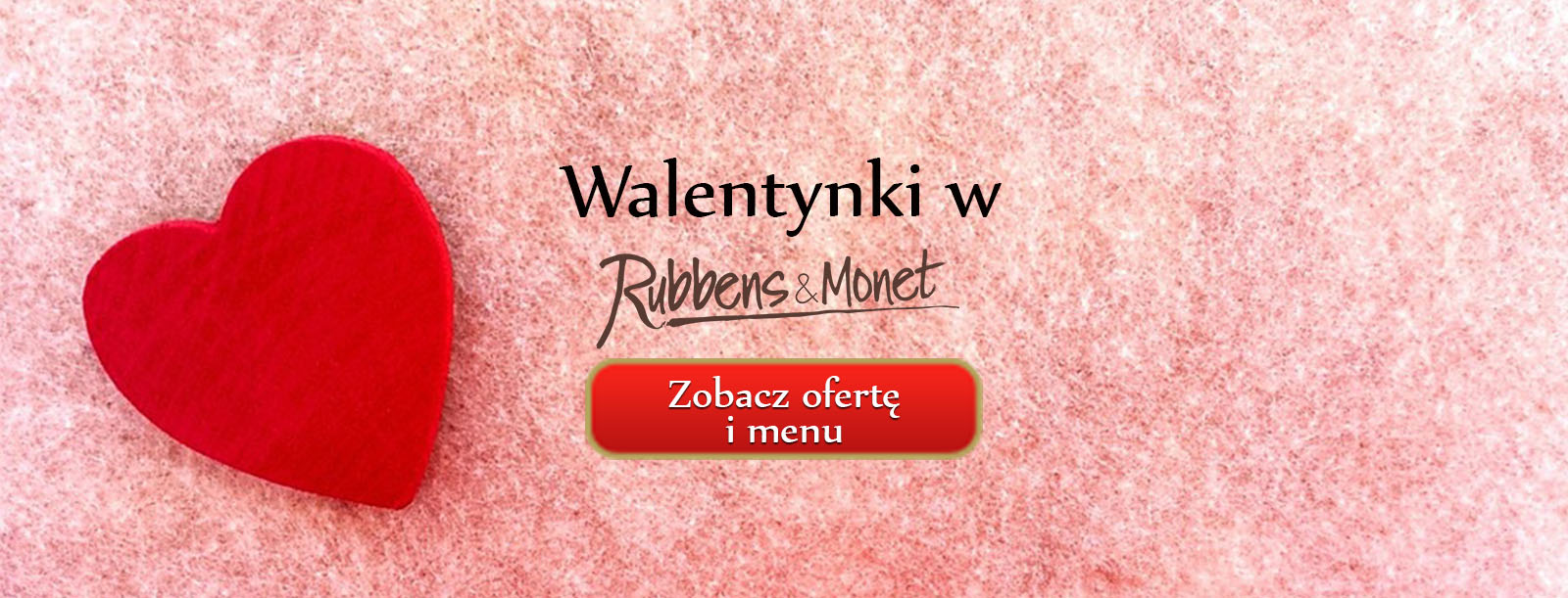 walentynki w rubbens&monet